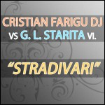 "Single by Cristian Farigu Dj Vs. G.L. Starita vl ""Stradivari"""