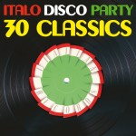 "Compilation ""Italo Disco Party (30 Classics from Italian Records)"""