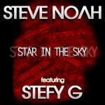"Single by Steve Noah Featuring Stefy G ""Star In The Sky"""