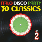 "Compilation ""Italo Disco Party Vol. 2 (30 Classics from Italian Records)"""