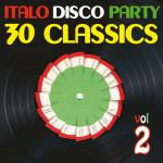 "Compilation ""Italo Disco Party Vol. 2 (30 Classics from Italian Records)"""