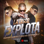"Single by Jonathan La Lokura Feat. Nene Axels & Freddy Calle ""La Disco Explota"""