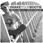 "Single by Cristian Farigu Dj Feat. Melody Castellari ""Shake Your Bootie"""
