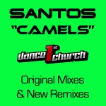 "Remix 2012 & Original Mixes by Santos ""Camels"""
