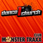 "Compilation ""Dance 1st Church – Club Monster Traxx"""
