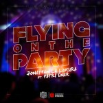 "Single by Jonathan La Lokura Feat. Patri Enar ""Flying On The Party"""