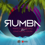 "Single by Marco Andreano Feat. Jonathan La Lokura ""Rumba"""