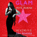 "Single by Glam With Pete Burns ""Sex Drive (2014 Remixes)"""
