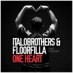 "Single by ItaloBrothers & Floorfilla Feat. P. Moody ""One Heart"""