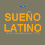 "Single by Sueño Latino with Manuel Göttsching ""Sueño Latino"""