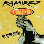 "Single by Ramirez ""El Gallinero 2015"""