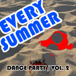 """Compilation """"Every Summer (Dance Party) Vol. 2″"""