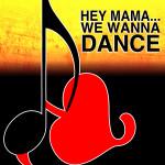 "Compilation ""Hey Mama… We Wanna Dance"""