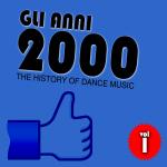 """Compilation """"Gli Anni 2000 vol. 1"""""""