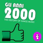 """Compilation """"Gli Anni 2000 vol. 2"""