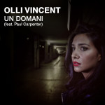 "Single by Olli Vincent ""Un Domani"""