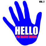 Compilation HELLO, I'M DANCE MUSIC Vol. 2