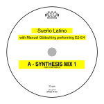 "Single by Sueno Latino With Manuel Goettsching Performing  E2-E4 ""Sueno Latino (Synthesis Mix)"""