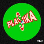 Compilation PLASTIKA Vol. 2