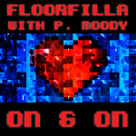 Single by Floorfilla – ON & ON