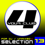 Compilation FOR YOUR CLUB VOL. 13