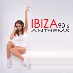 Compilation IBIZA 90's ANTHEMS
