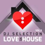 Compilation LOVE DA HOUSE Vol. 9