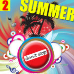 Compilation DON'T STOP SUMMER 2016 Vol. 2