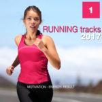 Compilation RUNNING TRACKS 2017 Vol. 1