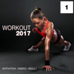 Compilation WORKOUT 2017 Vol. 1