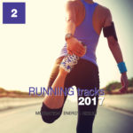 Compilation RUNNING TRACKS 2017 Vol. 2