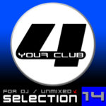 Compilation FOR YOUR CLUB Vol. 14