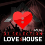 Compilation LOVE DA HOUSE Vol. 10