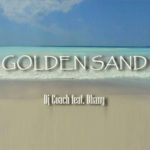Single by Dj Coach feat. Dhany – GOLDEN SAND