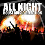 Compilation ALL NIGHT