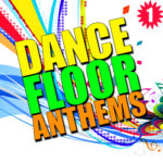 Compilation DANCE FLOOR ANTHEMS Vol. 1