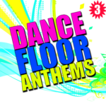 Compilation DANCE FLOOR ANTHEMS Vol. 3