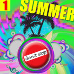 Compilation DON'T STOP SUMMER 2017