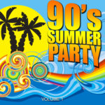 Compilation 90's SUMMER PARTY Vol. 1
