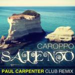 Single by Caroppo – SALENTO (Paul Carpenter Club Remix)