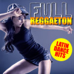 Compilation FULL REGGAETON