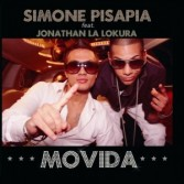 "Single by Simone Pisapia Feat. Jonathan La Lokura ""Movida"""