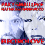 "Single by Paky Small & Pief Feat. Melissa Underwood ""Electro Love"""