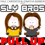 """Single by Sly Bros """"Pull Up"""""""