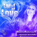"Single by HouseDeliciouS Feat. PapaJaM & Nico Collu ""Land Of Love"""
