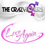 """Single by The Crazylovers """"Love Again"""""""