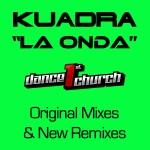 "Remix 2012 & Original Mixes by Kuadra ""La Onda"""