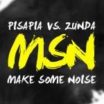 "Single by Simone Pisapia Vs. Gianluca Zunda ""Msn (Make Some Noise)"""