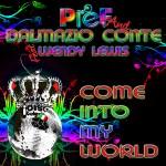 """Single by Pief & Dalmazio Conte feat. Wendy Lewis """"Come Into My World"""""""