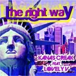 """Single by Kanas Creak Feat. Lovely V """"The Right Way"""""""